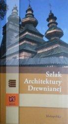 Szlak Architektury Drewnianej • Małopolska