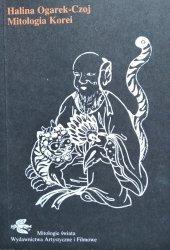 Halina Ogarek-Czoj • Mitologia Korei