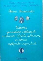 Teresa Stawiarska • Katalog paciorków szklanych z obszaru Polski Północnej w okresie wpływów rzymskich