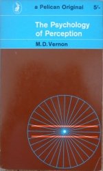M.D.Vernon • The Psychology of Perception