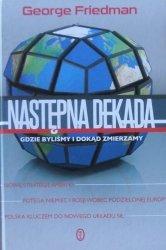 George Friedman • Następna dekada