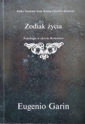 Eugenio Garin • Zodiak życia. Astrologia w okresie renesansu