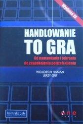 Wojciech Haman, Jerzy Gut • Handlowanie to gra