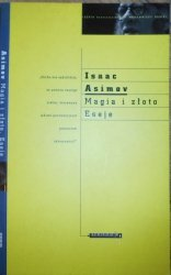 Isaac Asimov • Magia i złoto. Eseje