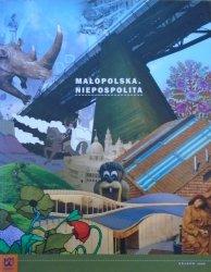 red. Katarzyna Bik • Małopolska. Niepospolita