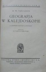 Hendrik Willem Van Loon • Geografja w kalejdoskopie [Biblioteka Wiedzy 24]