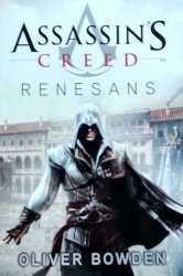 Oliver Bowden • Assassin's Creed: Renesans