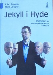 John Rowan, Mick Cooper • Jekyll i Hyde. Wielorakie Ja we współczesnym świecie
