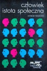 Elliot Aronson • Człowiek istota społeczna. Wybór tekstów