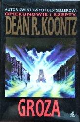 Dean Koontz • Groza