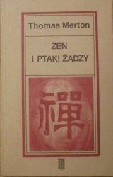 Thomas Merton • Zen i ptaki żądzy [Japonia, D.T.Suzuki, Nishida]