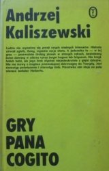 Andrzej Kaliszewski • Gry Pana Cogito [Zbigniew Herbert, Miłosz, Różewicz]