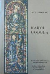 Jan S. Dworak • Karol Godula pionier przemysłu cynkowego na Górnym Śląsku