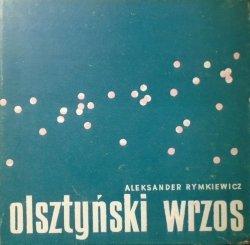 Aleksander Rymkiewicz • Olsztyński wrzos