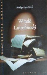 Jadwiga Paja-Stach • Witold Lutosławski