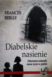 Frances Reilly • Diabelskie nasienie