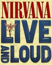 Nirvana • Live and Loud • DVD
