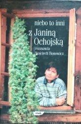 Wojciech Bonowicz, Janina Ochojska-Okońska • Niebo to inni