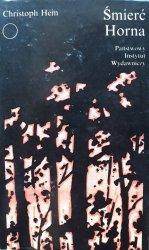 Christoph Hein • Śmierć Horna