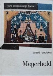 Wsiewołod Meyerhold • Przed rewolucją [Teorie współczesnego teatru]