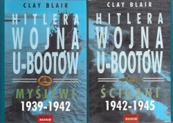 Clay Blair • Hitlera wojna U-bootów [komplet]