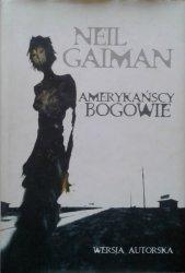 Neil Gaiman • Amerykańscy bogowie
