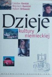Hubert Orłowski, Czesław Karolak, Wojciech Kunicki • Dzieje kultury niemieckiej