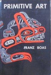 Franz Boas • Primitive Art