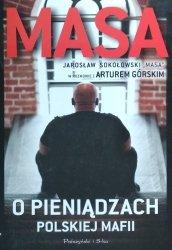 Artur Górski, Jarosław Sokołowski • Masa o pieniądzach polskiej mafii
