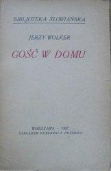 Jerzy Wolker [Jiří Wolker] • Gość w domu