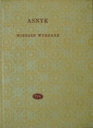 Adam Asnyk • Wiersze wybrane [Biblioteka Poetów]