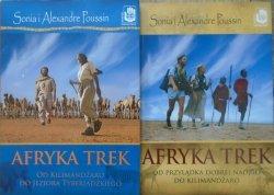 Sonia Poussin, Alexandre Poussin • Afryka Trek. Od Przylądka Dobrej Nadziei do Kilimandżaro. Od Kilimandżaro do Jeziora Tyberiadzkiego