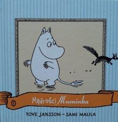 Tove Jansson, Sami Malila • Mądrości Muminka