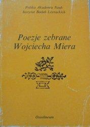 opracował Edmund Rabowicz • Poezje zebrane Wojciecha Miera