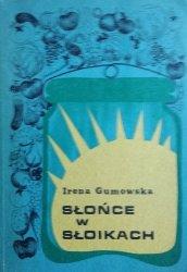 Irena Gumowska • Słońce w słoikach