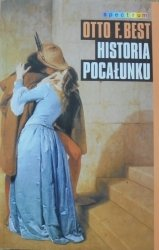Otto F. Best • Historia pocałunku