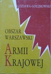 Jan Gozdawa-Gołębiowski • Obszar Warszawski Armii Krajowej. Studium wojskowe