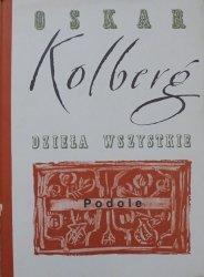 Oskar Kolberg • Podole. Dzieła wszystkie 47