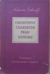 Adam Schaff • Obiektywny charakter praw historii [Dilthey, Hegel, Max Weber]