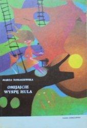 Marta Tomaszewska • Omijajcie wyspę Hula [Gabriel Rechowicz]