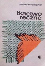 Stanisława Czyżkowska • Tkactwo ręczne