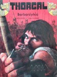 Grzegorz Rosiński, Jean Van Hamme • Thorgal: Barbarzyńca