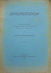 Teodor Wierzbowski • 'Bogarodzica'. Wykład wstępny w Cesarskim Uniwersytecie Warszawskim miany dnia 13 lutego r. 1909 [dedykacja autora]