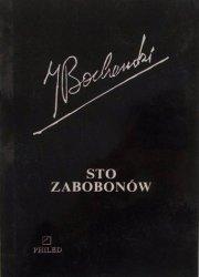 Józef Bocheński • Sto zabobonów. Krótki filozoficzny słownik zabobonów