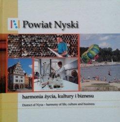 Powiat Nyski, harmonia życia, kultury i biznesu