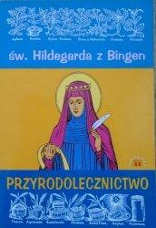 św. Hildegarda z Bingen • Przyrodolecznictwo