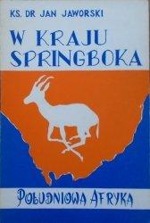 Ks. Dr Jan Jaworski • W kraju Springboka. Południowa Afryka [Henryk Samoliński]