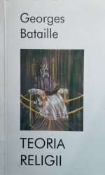 Georges Bataille • Teoria religii