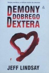 Jeff Lindsay • Demony dobrego Dextera