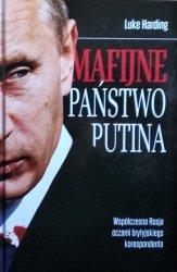 Luke Harding • Mafijne Państwo Putina